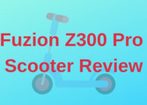Fuzion Z300 Pro Scooter Review